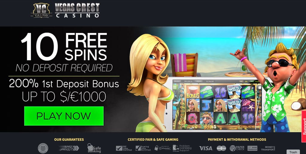 Vegas Crest Casino: 10 Free Spins, No Deposit Required + 200% Bonus